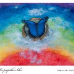 Le papillon bleu : vendu Huile sur toile 80x65cm